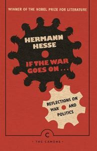 Picture of If the War Goes On . . .: Reflections on War and Politics