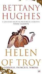 Picture of Helen Of Troy: Goddess, Princess, Whore