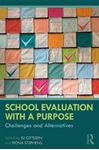 Picture of School Evaluation with a Purpose: Challenges and Alternatives