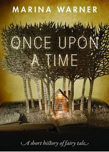 Picture of Once Upon a Time: A Short History of Fairy Tale