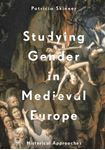 Picture of Studying Gender in Medieval Europe: Historical Approaches