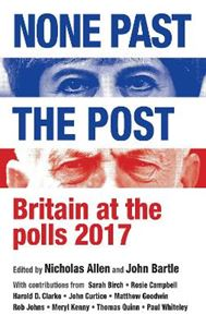 Picture of None Past the Post: Britain at the Polls, 2017