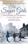 Picture of Sugar Girls: Tales of Hardship, Love and Happiness in Tate & Lyle's East End
