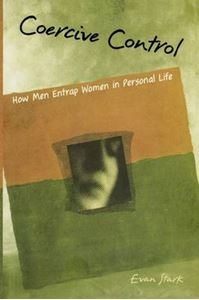 Picture of Coercive Control: How Men Entrap Women in Personal Life