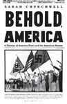 Picture of Behold, America: A History of America First and the American Dream