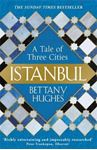 Picture of Istanbul: A Tale of Three Cities