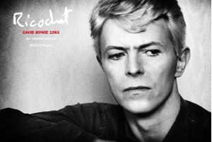 Picture of Ricochet: David Bowie 1983: An Intimate Portrait