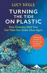 Picture of Turning the Tide on Plastic: How Humanity (And You) Can Make Our Globe Clean Again