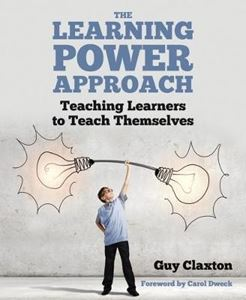 Picture of Learning Power Approach: Teaching Learners to Teach Themselves