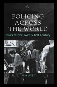 Picture of Policing Across the World: Issues for the Twenty-First Century