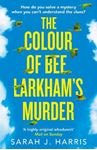 Picture of Colour of Bee Larkham's Murder