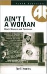 Picture of Ain't I a Woman: Black Women and Feminism