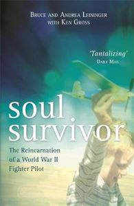 Picture of Soul Survivor: The Reincarnation of a World War II Fighter Pilot