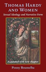 Picture of Thomas Hardy and Women: Sexual Ideology and Narrative Form