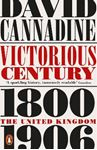 Picture of Victorious Century: The United Kingdom, 1800-1906