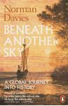 Picture of Beneath Another Sky: A Global Journey into History