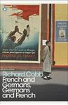 Picture of French and Germans, Germans and French: A Personal Interpretation of France under Two Occupations, 1914-1918/1940-1944