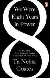 Picture of We Were Eight Years in Power: 'One of the foremost essayists on race in the West' Nikesh Shukla, author of The Good Immigrant