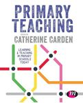 Picture of Primary Teaching: Learning and Teaching in Primary Schools Today