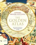 Picture of Golden Atlas: The Greatest Explorations, Quests and Discoveries on Maps