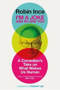 Picture of I'm a Joke and So Are You: A Comedian's Take on What Makes Us Human