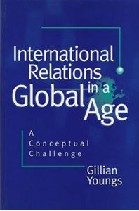 Picture of International Relations in a Global Age: A Conceptual Challenge