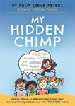 Picture of My Hidden Chimp: The new book from the author of The Chimp Paradox