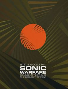 Picture of Sonic Warfare: Sound, Affect, and the Ecology of Fear