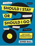 Picture of Should I Stay Or Should I Go?: And 87 Other Serious Answers to Questions in Songs