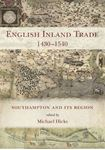 Picture of English Inland Trade 1430-1540: Southampton and its region