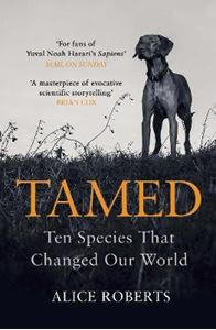 Picture of Tamed: Ten Species that Changed our World