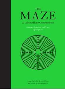 Picture of Maze: A Labyrinthine Compendium, The:A Labyrinthine Compendium