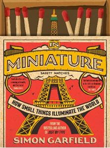 Picture of In Miniature: How Small Things Illuminate The World