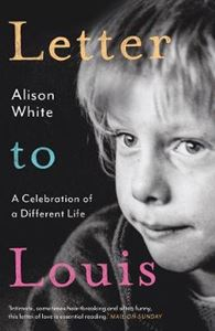 Picture of Letter to Louis: A Celebration of a Different Life