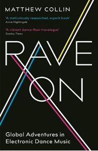 Picture of Rave On: Global Adventures in Electronic Dance Music
