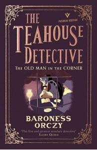Picture of Old Man in the Corner: The Teahouse Detective