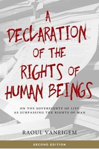 Picture of Declaration Of The Rights Of Human Beings: On the Sovereignty of Life as Surpassing the Rights of Man