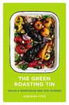 Picture of Green Roasting Tin: Vegan and Vegetarian One Dish Dinners