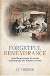 Picture of Forgetful Remembrance: Social Forgetting and Vernacular Historiography of a Rebellion in Ulster