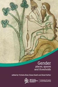 Picture of Gender in medieval places, spaces and thresholds
