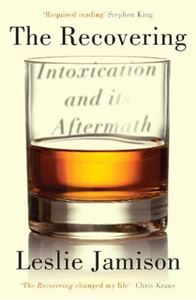 Picture of Recovering: Intoxication and its Aftermath