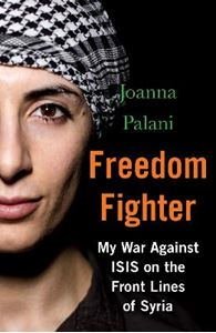 Picture of Freedom Fighter: My War Against ISIS on the Frontlines of Syria