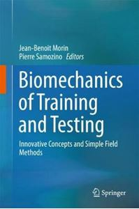Picture of Biomechanics of Training and Testing: Innovative Concepts and Simple Field Methods