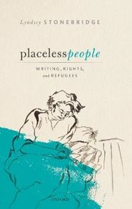 Picture of Placeless People: Writings, Rights, and Refugees