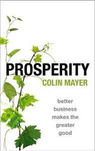Picture of Prosperity: Better Business Makes the Greater Good