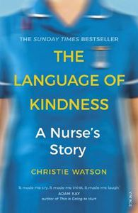 Picture of Language of Kindness: A Nurse's Story