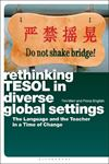 Picture of Rethinking TESOL in Diverse Global Settings: The Language and the Teacher in a Time of Change