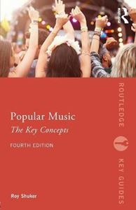 Picture of Popular Music Culture: The Key Concepts 4ed