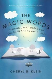 Picture of Magic Words: Writing Great Books for Children and Young Adults