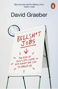 Picture of Bullshit Jobs: The Rise of Pointless Work, and What We Can Do About It